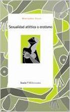 Libro Sexualidad atlética o erotismo