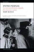 Libro entre Piernas - Mary Roach