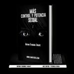 Más Control y Potencia Sexual | ¿Cómo y por qué leer este libro?